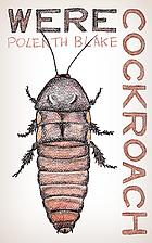 Werecockroach by Polenth Blake