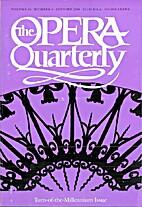 The Opera Quarterly - Vol. 16 Nr 4 by E.…