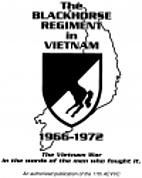 The Blackhorse Regiment in Vietnam,…