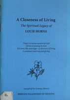 A closeness of living : the spiritual legacy…