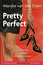 Pretty perfect by Marijke van den Elsen
