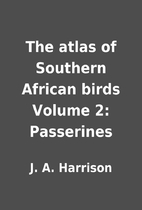 The atlas of Southern African birds Volume…