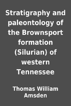 Stratigraphy and paleontology of the…