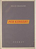Per Kirkeby : att skapa ett rum by Olle…