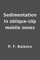 Sedimentation in oblique-slip mobile zones…