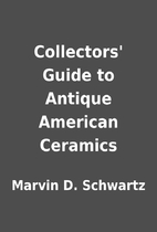 Collectors' Guide to Antique American…