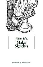Malay sketches by Alfian Sa'at