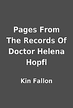 Pages From The Records Of Doctor Helena…
