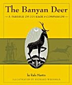 The Banyan Deer: A Parable of Courage and…
