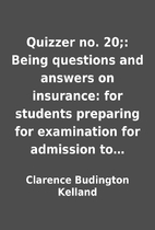 Quizzer no. 20;: Being questions and answers…