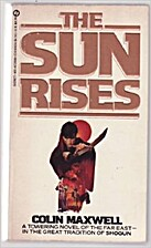 The Sun Rises by Colin Maxwell