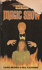 Magic Show by Laurie Bridges