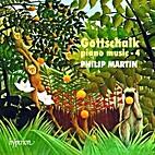 Gottschalk: Piano Music-4 (CD) by Louis…
