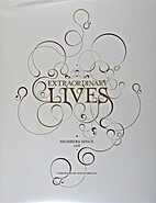 Extraordinary Lives : Members Since 1958…