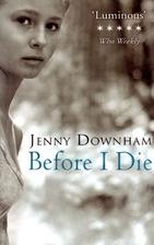 Before I Die by Jenny Downham