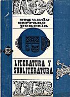 Literatura y Subliteratura by Segundo…