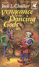 Vengeance of the Dancing Gods by Jack L.…