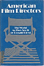 American film directors: The world as they…