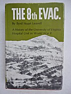 The 8th Evac.: a History of the University…