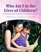 Who Am I in the Lives of Children: An…