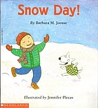 Snow Day! by Barbara M. Joosse