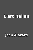 L'art italien by Jean Alazard