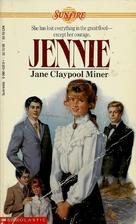 Jennie by Jane Claypool Miner