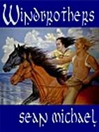 Windbrothers by Sean Michael