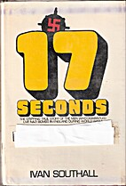 Seventeen seconds by Ivan Southall