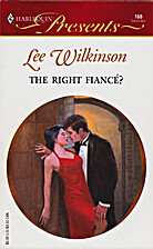 The Right Fiancé? by Lee Wilkinson