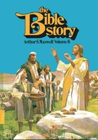 The Bible Story Volume 8 by Arthur S.…