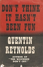 Don't Think it hasn't Been Fun by Quentin…