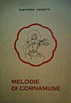 Melodie di cornamuse: poesie per fanciulli…