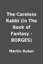 The Careless Rabbi (in The Book of Fantasy -…