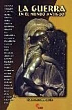 La Guerra en el Mundo Antiguo by Victor…