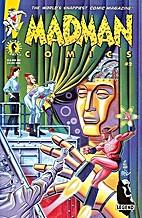 Madman Comics, No. 2: Deus Ex Machina by…