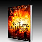 Her Love, Her Dragon by Julia Mills