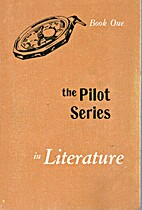 The Pilot Series in Literature (Book One) by…