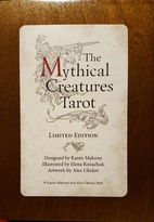 The Mythicical Creatures Tarot (Autographed…