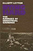 Dying Hard (Oxford) by Elliott Leyton