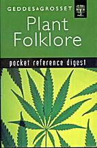 Plant folklore (Pocket reference digest)