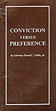 Conviction versus Preference by David C.…