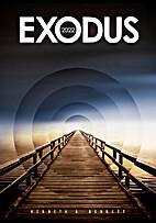 Exodus 2022 by Kenneth G. Benneth