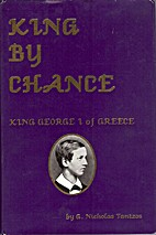 King by Chance: A Biographical Novel : King…
