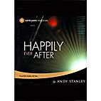 Happily Ever After by Andy Stanley