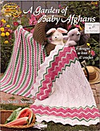 A Garden of Baby Afghans (6 designs to knit…