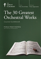The 30 Greatest Orchestral Works by Robert…