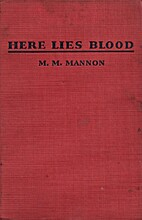 Here Lies Blood by M. M. Mannon