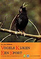 Vogels kijken een sport by Jan van Gelderen