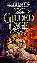 The Gilded Cage by Edith Layton